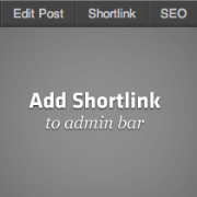 How to Add Shortlink Menu to Admin Bar