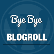 Link Manager aka Blogrolls to be &#8220;Sort of&#8221; Removed in WordPress 3.5