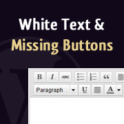 How to Fix White Text and Missing Buttons in WordPress Visual Editor