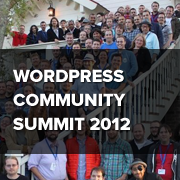 WordPress Community Summit 2012 (Recap and Pictures)