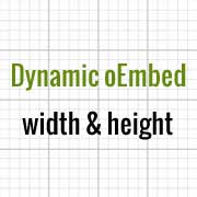 Dynamic oEmbed Width and Height
