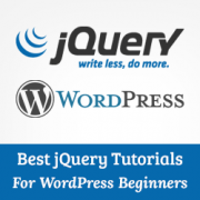 Best jQuery Tutorials for WordPress Beginners