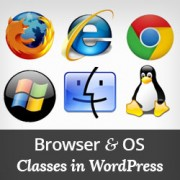 How to Add Browser and OS Classes Using WordPress Body Class