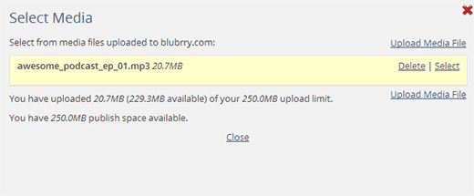 Select your media file from your Blubrry podcast hosting service