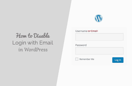 How to Disable Login with Email Address Feature in WordPress