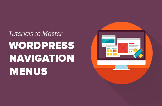 Best tutorials to master WordPress navigation menus