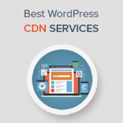 7 Best WordPress CDN Services in 2018 (Compared)