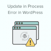 How to Fix 'Another Update in Process' Error in WordPress