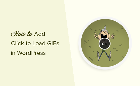 Adding click to load for Gifs in WordPress
