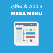 How to Add a Mega Menu on Your WordPress Site (Step by Step)