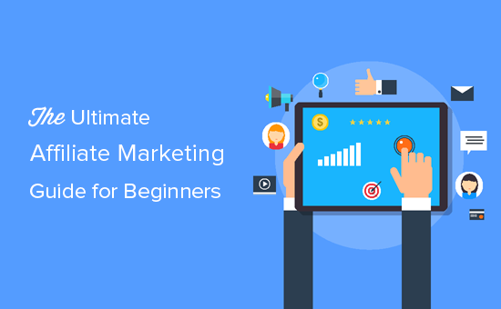 Ultimate affiliate marketing guide for beginners