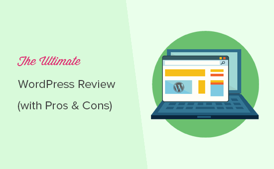 The ultimate WordPress review - Is it the right choice for your website?