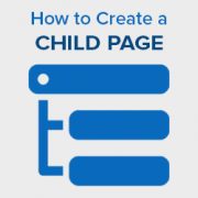How to Create a Child Page in WordPress
