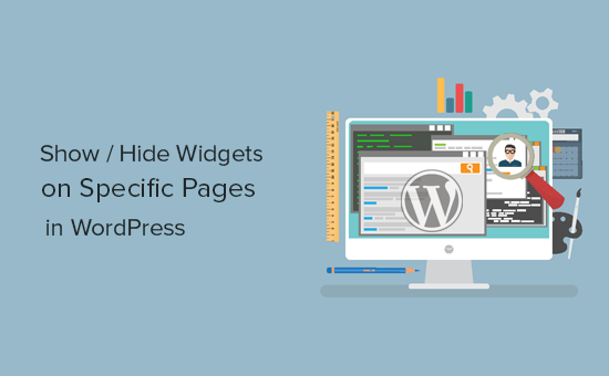 Show or hide widgets on specific WordPress posts and pages