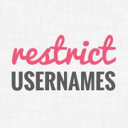 How to Restrict Usernames in WordPress