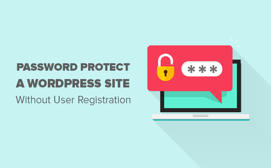 Password protect your WordPress site without user registration
