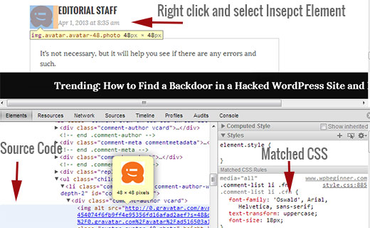 Inspect element in Google Chrome to look at source code and quickly find matching CSS rules