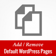 How to Add / Remove Default Pages in WordPress Multisite