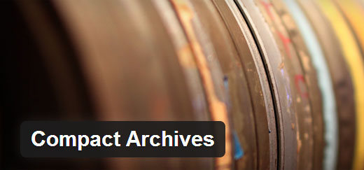 Compact Archives  - compact archives - Must Have WordPress Plugins