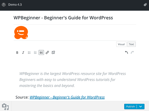Press this tool in WordPress 4.3 has text editor support