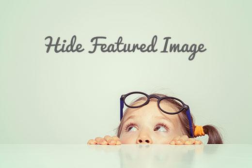 Verborgen afbeelding verbergen voor sommige berichten in WordPress