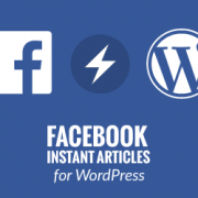 How to Setup Facebook Instant Articles for WordPress (Step by Step)