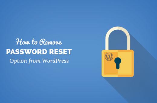 De optie voor het resetten van het wachtwoord verwijderen uit WordPress