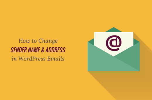 Changing default sender name and email address in WordPress outgoing emails