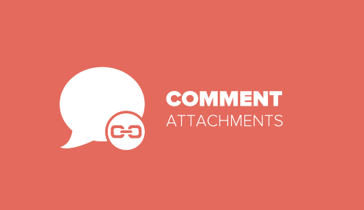 Comment Attachments for WordPress