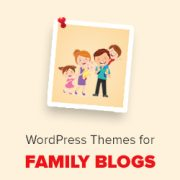 24 Best WordPress Themes for Family Blogs (2019)