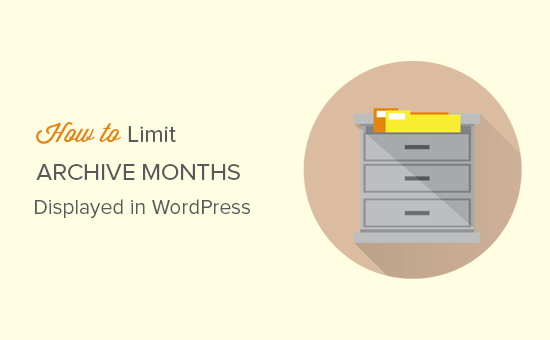 How to limit number of archive months in WordPress