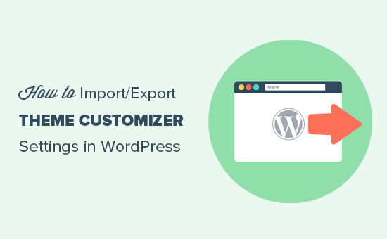 Import / export theme customizer settings in WordPress