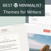 25 Best Minimalist WordPress Themes for Writers