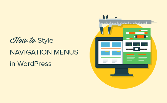 How to Style WordPress Navigation Menus (Updated)