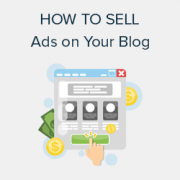How to Sell Ads on Your WordPress Blog (Step by Step)