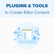 13 Best Content Marketing Tools and Plugins for WordPress (Expert Pick)