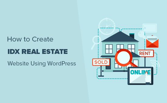 How to Create an IDX Real Estate Website using WordPress (2019)