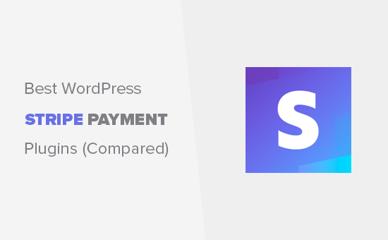Best Stripe payment plugins for WordPress