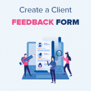 How to Easily Add a Client Feedback Form in WordPress (Step by Step)