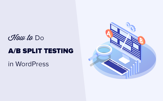 Split testing in WordPress using Google Analytics
