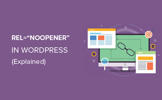 Wat is rel = noopener in WordPress?