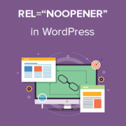 "What is rel=""noopener"" in WordPress? (Explained)"