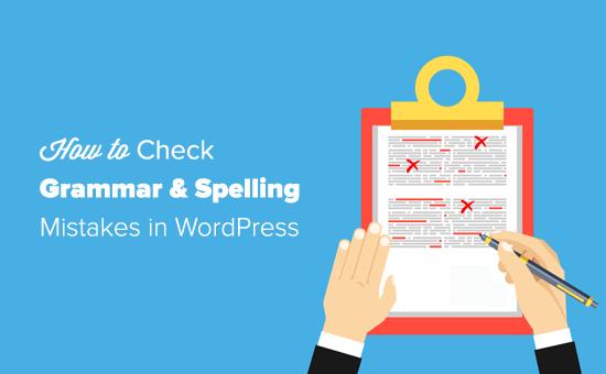 Controleer Grammatica en spelfouten in WordPress