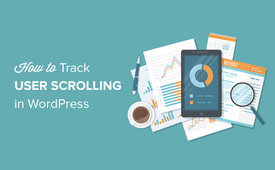 How to Track User Scrolling in WordPress Using Google Analytics