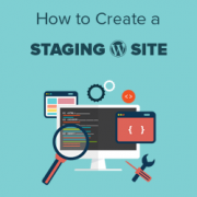 How to Easily Create a Staging Site for WordPress (Step by Step)