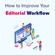 How to Improve your Editorial Workflow in Multi-Author WordPress Blogs