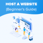 How to Host a Website (Simple Guide for Beginners) in 2020