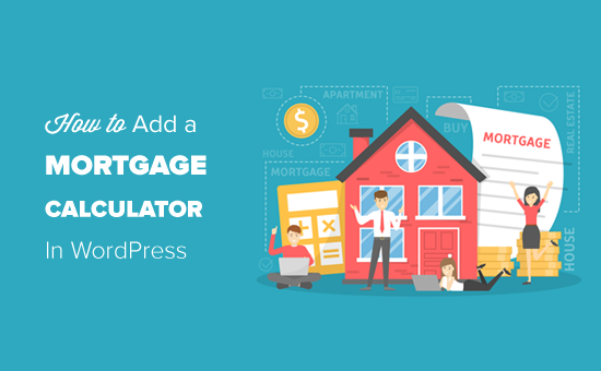 Adding a Mortgage Calculator in WordPress