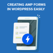 How to Create AMP Forms in WordPress (The Easy Way)