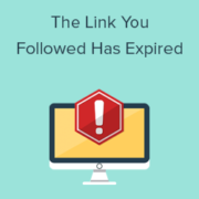 "How To Fix ""The Link You Followed Has Expired"" Error in WordPress"